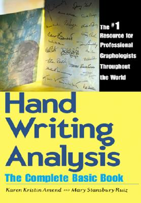 Handwriting Analysis By Amend, Karen/ Ruiz, Mary S.