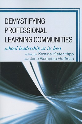 Demystifying Professional Learning Communities By Hipp, Kristine Kiefer (EDT)/ Huffman, Jane Bumpers (EDT)